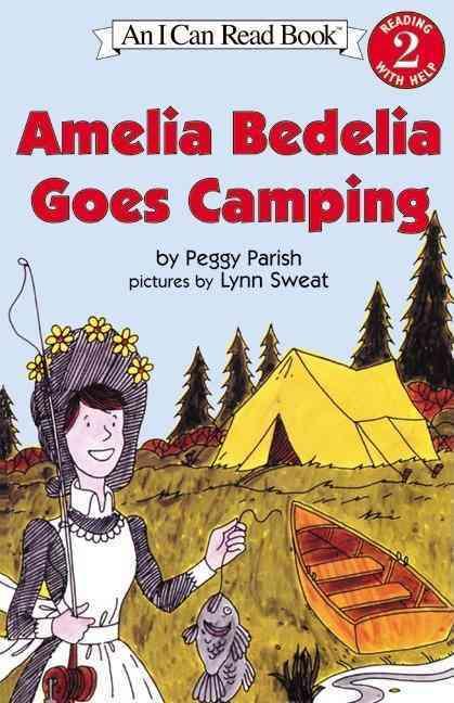 Amelia Bedelia Goes Camping By Parish, Peggy/ Sweat, Lynn (ILT)
